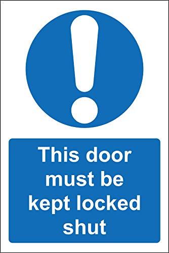 Deze deur moet op slot gesloten veiligheidsbord worden gehouden - 3mm Aluminium bord 300mm x 200mm
