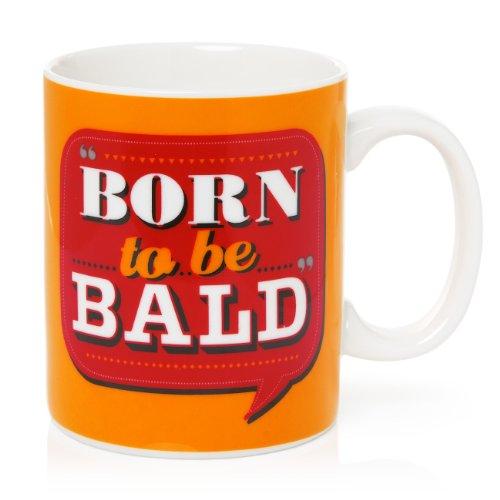Back Chat Mug en céramique Inscription Born to Be Bald 369 ML