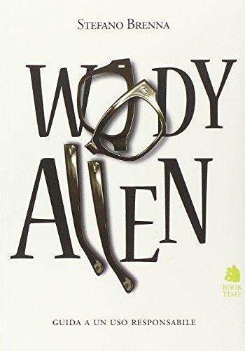 Woody Allen. Guida a un uso responsabile