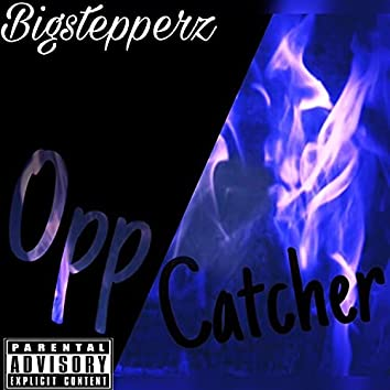 Opp catcher (feat. Youngtrxll)