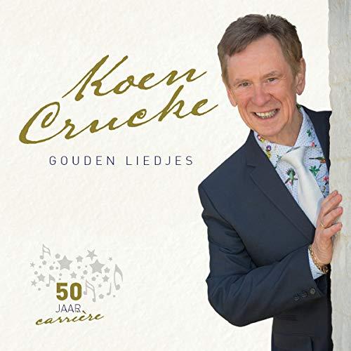 Koen Crucke - Gouden Liedjes (50 Jaar Carriere)