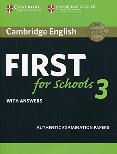 Cambridge English First for Schools 3 Student's Book with Answers [Lingua inglese]: Vol. 3