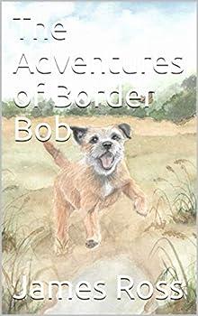 The Adventures of Border Bob