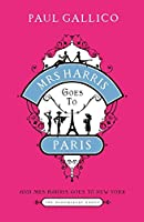 Mrs Harris Goes to Paris: AND Mrs Harris Goes to New York: The Adventures of Mrs Harris (The Bloomsbury Group)