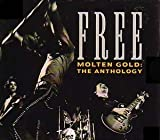 Molten Gold: The Anthology by Free (1993-09-10)
