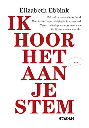 Ik hoor het aan je stem (Dutch Edition)
