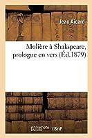 Molière À Shakspeare, Prologue En Vers