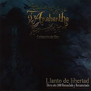 Llanto de Libertad (Colección de Oro) [Demo Año 2000 Remezclado y Remasterizado]