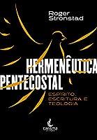 Hermenêutica Pentecostal