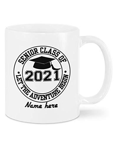 N\A Taza de graduación Personalizada Senior blk - Let The Adventure Begin Graduation, Senior 2021 Regalos Divertidos para Hija, Hijo, doctorado, Regalos de graduación Graduado Universitario