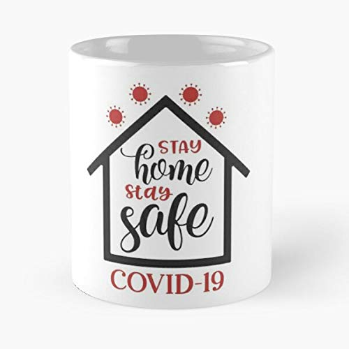 Stay Home Stay Safe Co-vid 19 Classic Mug - Funny Gift Coffee Tea Cup White 11 Oz The Best Gift For Holidays Situen.