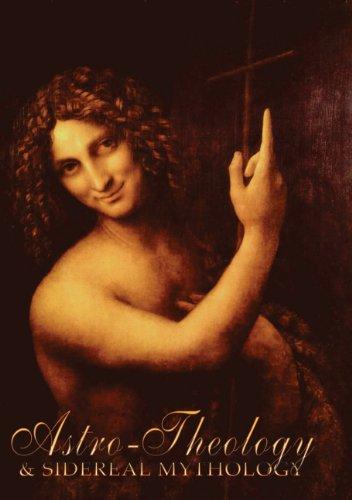 Astro-Theology and Sidereal Mythology (English Edition)