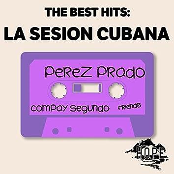 The Best Hits: La Sesion Cubana