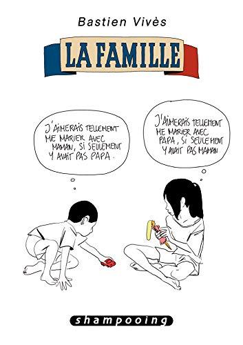 Bastien Vivès T02: La famille
