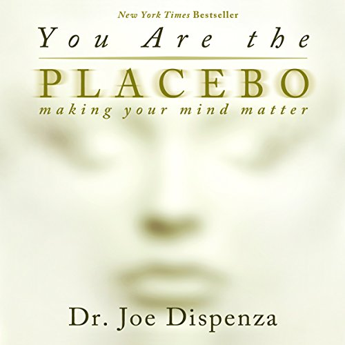 You Are the Placebo audiobook cover art