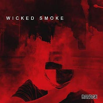 Wicked Smoke