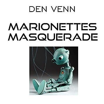 Marionettes Masquerade