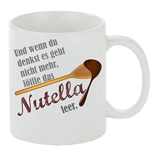 Crealuxe Kaffeebecher Und wenn du denkst es geht Nicht mehr löffle das Nutella leer Kaffeetasse mit Motiv, Bedruckte Tasse mit Sprüchen oder Bildern - auch individuelle Gestaltung