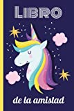 Libro de la amistad: ¡Pídeles a tus amigos que rellenen tu libro para conocerlos mejor! Tema unicornio - Libro en color - Formato A5