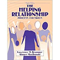The Helping Relationship: Process and Skills (8th Edition)【洋書】 [並行輸入品]