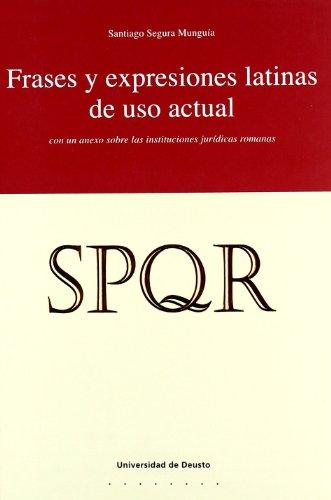 Frases Y Expresiones Latinas De Uso Actual (Derecho)