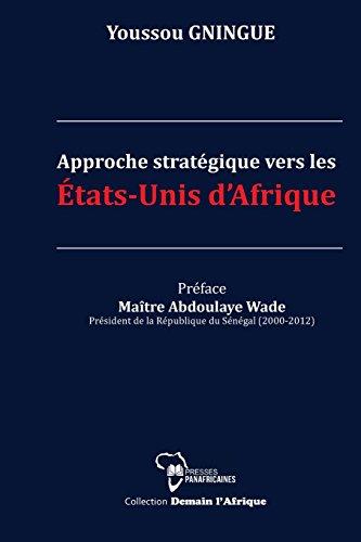Approche stratégique vers les Etats-Unis d'Afrique
