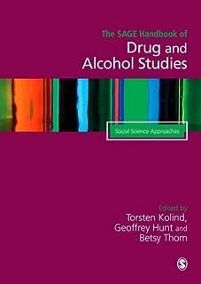 The SAGE Handbook of Drug & Alcohol Studies: Two-Volume Set