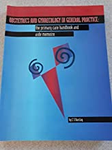 Obstetrics and Gynaecology 1997: The Primary Care Handbook and Aide Memoire