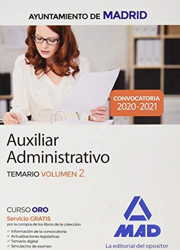 Auxiliar Administrativo del Ayuntamiento de Madrid. Temario volumen 2