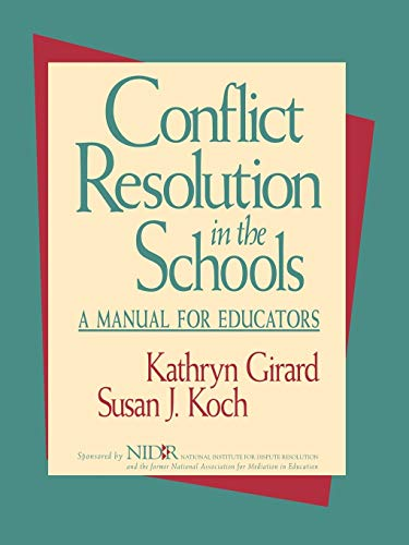 Compare Textbook Prices for Conflict Resolution in the Schools: A Manual for Educators 1st Edition ISBN 9780787902353 by Girard, Kathryn,Koch, Susan J.
