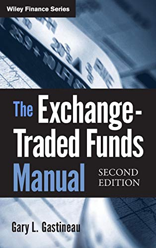 The Exchange-Traded Funds Manual (Wiley Finance Editions, Band 186)