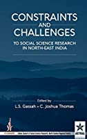 Constraint and Challenges to Social Science Research in North-East India