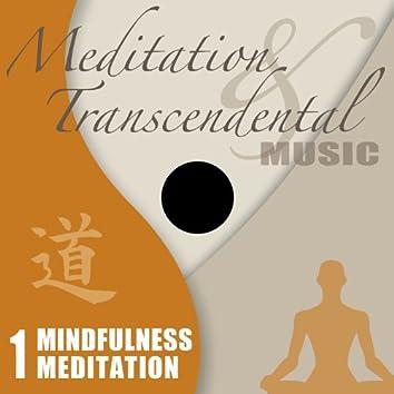 Meditation & Transcendental Music - Mindfulness Meditation
