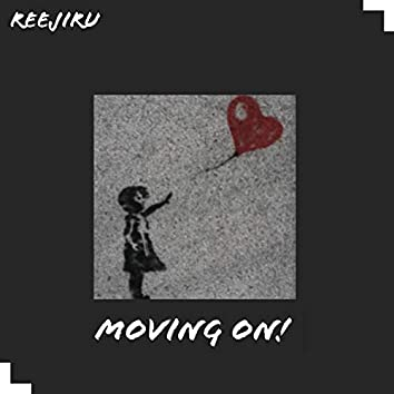 Moving On!