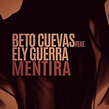Mentira (feat. Ely Guerra)