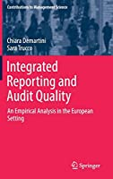 Integrated Reporting and Audit Quality: An Empirical Analysis in the European Setting (Contributions to Management Science)