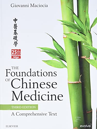Compare Textbook Prices for The Foundations of Chinese Medicine: A Comprehensive Text 3 Edition ISBN 9780702052163 by Maciocia CAc(Nanjing), Giovanni