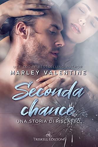 Seconda Chance: Una storia di riscatto (Redemption Vol. 1)