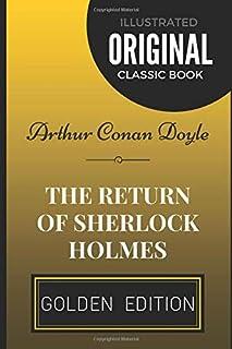 The Return of Sherlock Holmes: By Arthur Conan Doyle - Illustrated