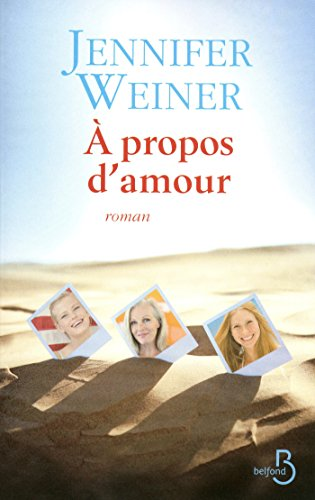 A propos d'amour (Roman) (French Edition)