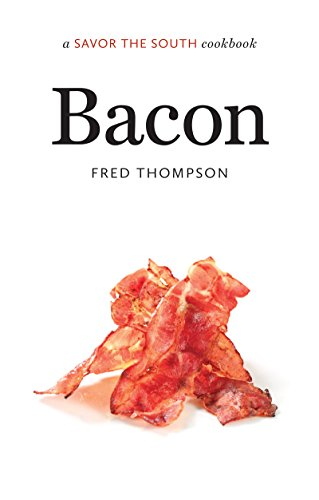 Bacon: a Savor the South® cookbook (Savor the South Cookbooks)