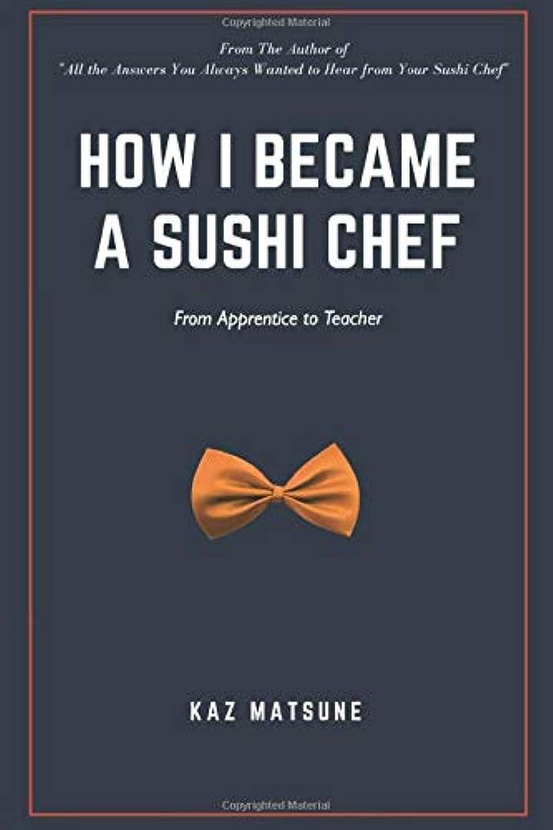 バストバストサリーHow I became a sushi chef: From apprentice to teacher