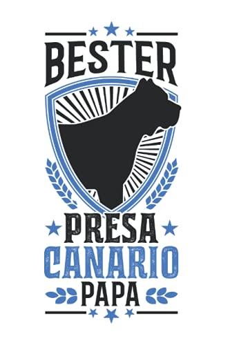 Presa Canario Tagesplaner: Bester Presa Canario Papa Dogo Canario / Kalender 2022...