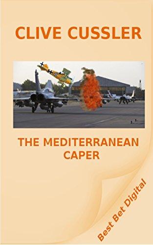 The Mediterranean Caper (A Dirk Pitt Adventure Book 2)