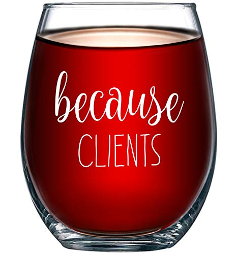 Because Clients Stemless Glass