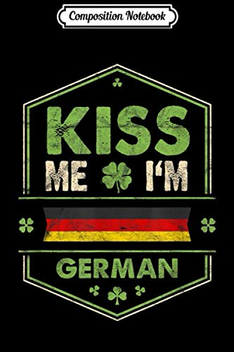 Composition Notebook: St Patricks Day Irish - Kiss Me Im English Vintage  Journal/Notebook Blank Lined Ruled 6x9 100 Pages