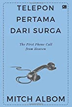 Telepon Pertama dari Surga (The First Phone Call from Heaven) (Indonesian Edition)