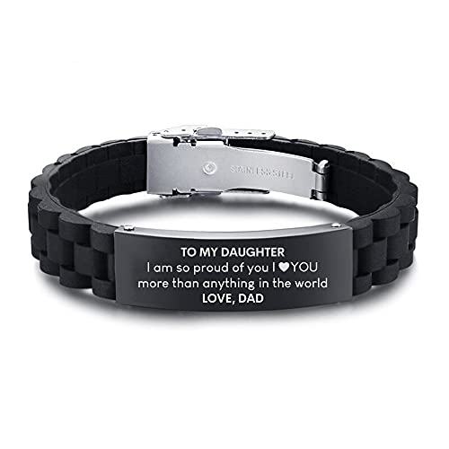 to My Daughter I am so Proud of You, I Love You More Than Anything in The World, Gift from Dad to My Daughter Silicone Bracelet