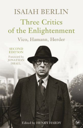 Three Critics of the Enlightenment: Vico, Hamann, Herder (English Edition)
