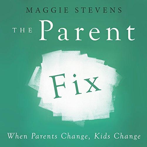 The Parent Fix audiobook cover art